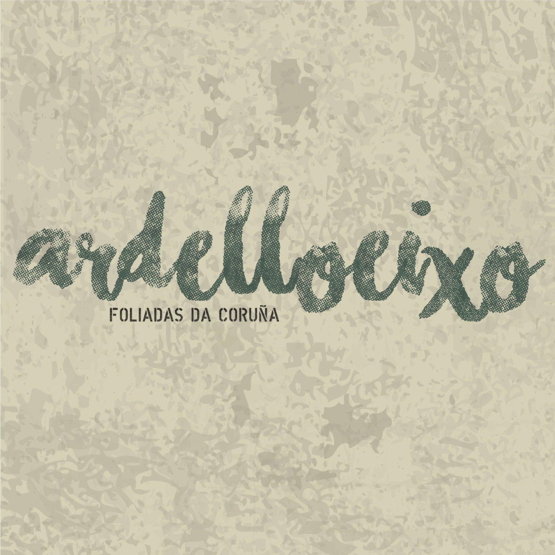 Ardelloeixo - Foliadas da Coruña